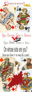 Queen Eleonora of diamonds vs. Queen Hanna of spades